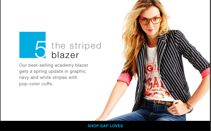 5- the striped blazer   - SHOP GAP LOVES