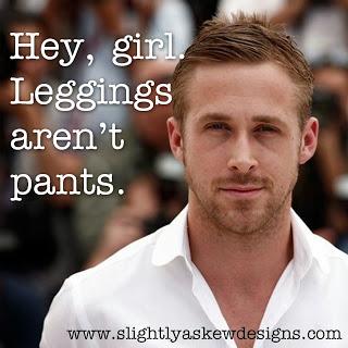 Sheaffer Told Me To LEGGINGS 101:  Leggings are NOT pants