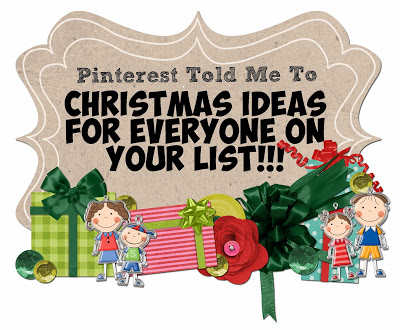 Sheaffer Told Me To CHRISTMAS is 45 Days Away!...But don't worry, PINTEREST TOLD ME TO has your back!