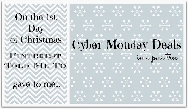 Sheaffer Told Me To On The 1st Day of Christmas:  CYBER MONDAY DEALS in a pear tree