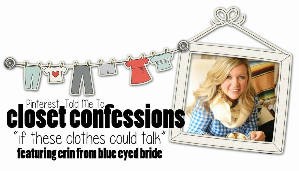 CLOSET CONFESSIONS:  Blue Eyed Bride