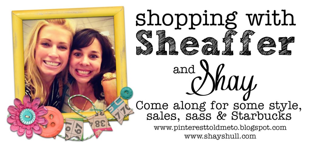 Sheaffer Told Me To Shopping With Sheaffer and Shay:  Virtual Edition