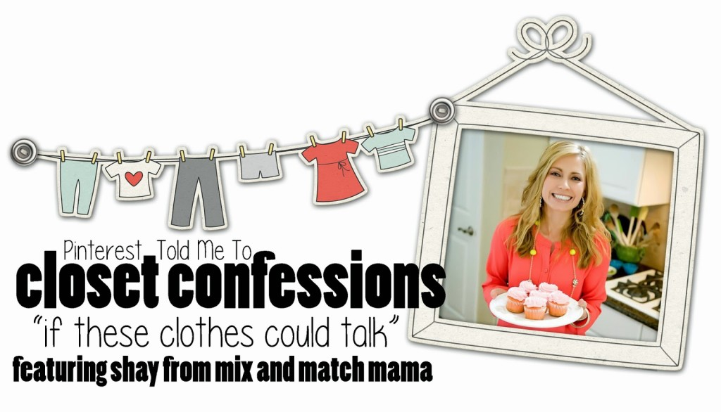 Sheaffer Told Me To Closet confessions:  Mix and Match Mama