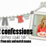 Closet confessions:  Mix and Match Mama