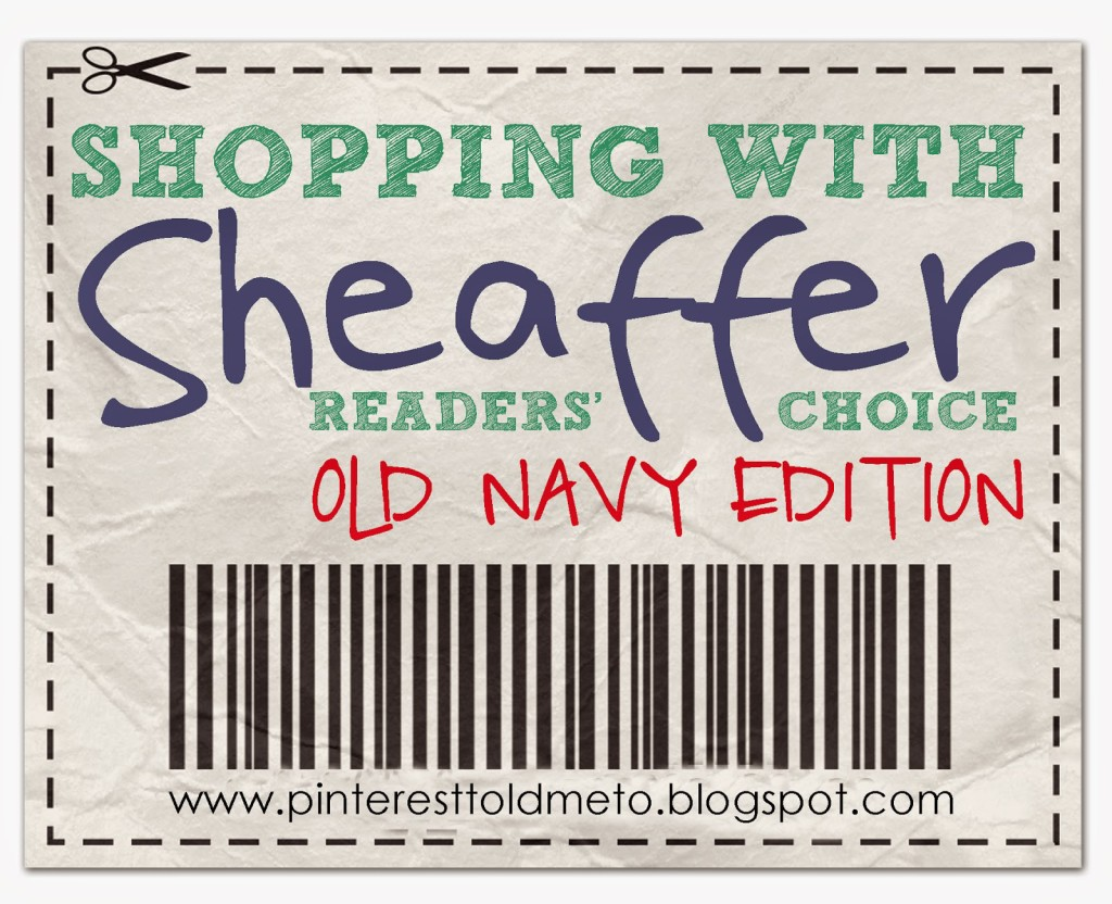 Sheaffer Told Me To Shopping with Sheaffer:  OLD NAVY Edition!