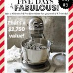 FIVE DAYS OF FABULOUS Day #5:  GET YOUR MIXER ON!!!!! and FRIDAY FAVORITES