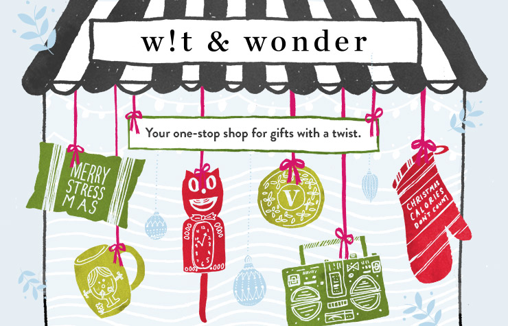 Wit and Wonder: your one-stop shop for gifts with personality.