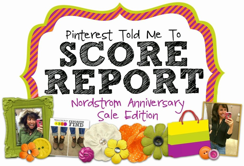 SCORE REPORT:  2015 Nordstrom Anniversary Sale!