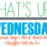 What's Up Wednesday and My Picks for Kid's Toys!