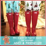 5 Days of Fabulous Day #3:  HUNTER BOOTS FOR YOU AND 4 FRIENDS!!!